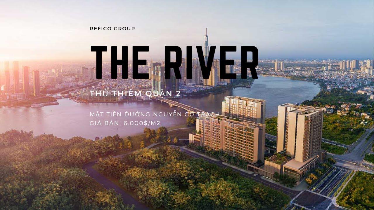 Chủ đầu tư dự án The River Thủ Thiêm Quận 2 là ai?