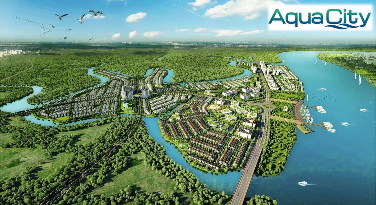 Dự án khu đô thị Aqua City có gì nổi bật?